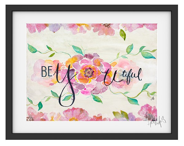 BeYouTiful Art Print