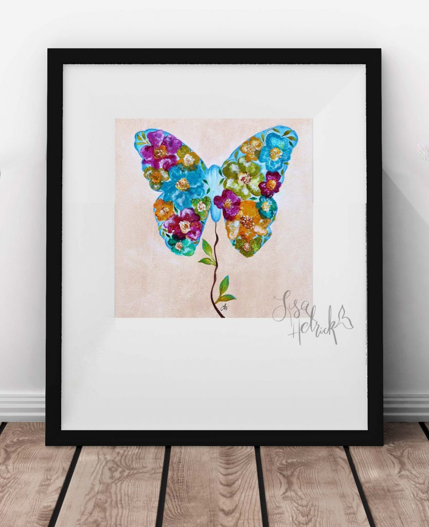 I painted this butterfly shortly after my father passed away. It's a symbol of grace and transformation to me.