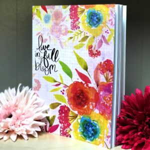 Live in Full Bloom Notebook