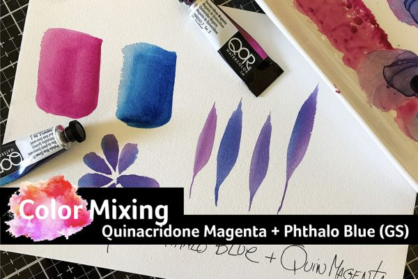 Color Mixing with Quinacridone Magenta + Phthalo Blue (GS)
