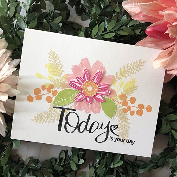 Today is Your Day Card Design