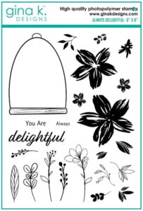 Always Delightful Stamp Set with Gina K Designs